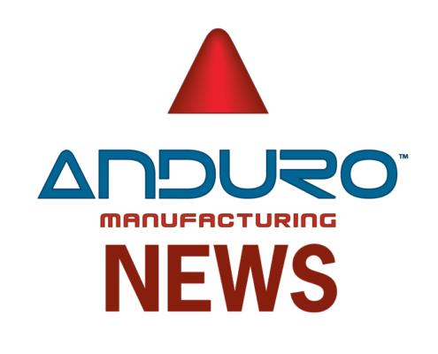 Anduro Manufacturing News